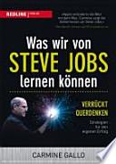 Was wir von Steve Jobs lernen können