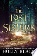 The Lost Sisters: The Folk of the Air Novella