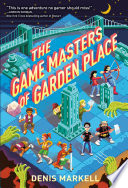 The Game Masters Of Garden Place Book PDF