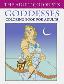 Goddesses Coloring Book for Adults