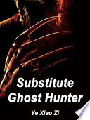 Substitute Ghost Hunter