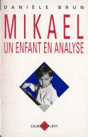 Mikael un enfant en analyse