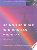 Using the Bible in Christian Ministry