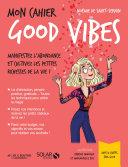 Mon cahier Good Vibes Pdf/ePub eBook