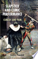 Slapstick and Comic Performance
