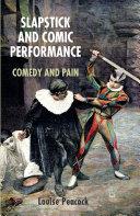 Slapstick and Comic Performance