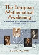 The European Mathematical Awakening