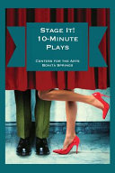 Stage It  10 minute Plays