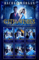 City of Wishes: The Complete Cinderella Story Pdf/ePub eBook