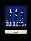The Solo Space Team Comic Strip