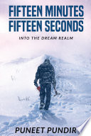 Fifteen Minutes - Fifteen Seconds