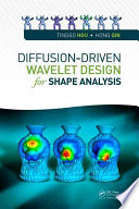 Diffusion Driven Wavelet Design for Shape Analysis Book