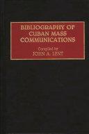 Bibliography of Cuban Mass Communications