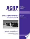 Impact of Airport Rubber Removal Techniques on Runways