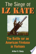 The Siege of LZ Kate