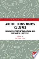 Alcohol Flows Across Cultures