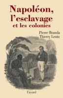 Pdf Napoléon, l'esclavage et les colonies Telecharger