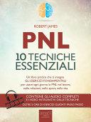 PNL. 10 tecniche essenziali
