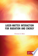 Laser Matter Interaction for Radiation and Energy