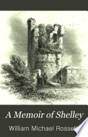 A Memoir of Shelley  with a Fresh Preface