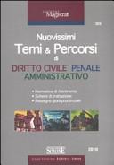 Nuovissimi temi & percorsi di diritto civile, penale, amministrativo
