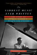The Saddest Music Ever Written: The Story of Samuel Barber's Adagio for Strings [Pdf/ePub] eBook