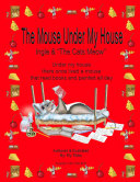 The Mouse Under My House - Ingle &