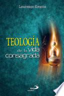 Teología de la Vida Consagrada