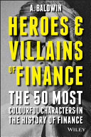 Heroes and Villains of Finance Book