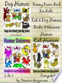 Funny Poem Book For Kids: Cat & Dog Humor Books & Unicorn Humor