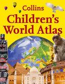 Collins Children s World Atlas