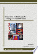Innovative Technologies for Joining Advanced Materials