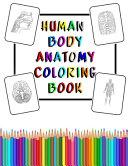 Human Body Anatomy Coloring Book