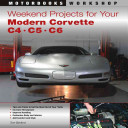 Weekend Projects for Your Modern Corvette: C4, C5, C6