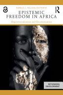 Epistemic Freedom in Africa [Pdf/ePub] eBook