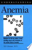 """Understanding Anemia"" by Ed Uthman"