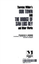 Monarch Notes on Wilder's Our Town, the Bridge of San Luis Rey and Other Works