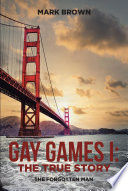 Gay Games I  the True Story
