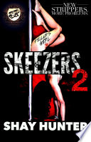 Skeezers 2  The Cartel Publications Presents