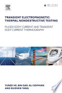 Transient Electromagnetic-Thermal Nondestructive Testing