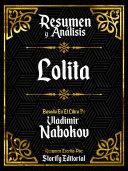 Pdf Resumen y Analisis: Lolita - Basado En El Libro De Vladimir Nabokov Telecharger