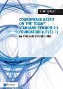 Courseware based on The TOGAF   Standard  Version 9 2   Foundation  Level 1