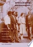 Africanizing Anthropology