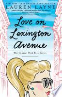 """Love on Lexington Avenue"" by Lauren Layne"