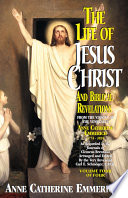 The Life Of Jesus Christ And Biblical Revelations Volume 4