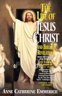 The Life of Jesus Christ and Biblical Revelations Volume 4 Book