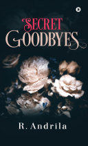 Secret Goodbyes Pdf/ePub eBook