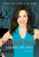 Pdf Bobbie Faye - Schlimmer geht immer