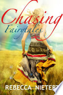 Chasing Fairytales Book