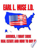 America I Want Some Real Estate and How to Buy it
